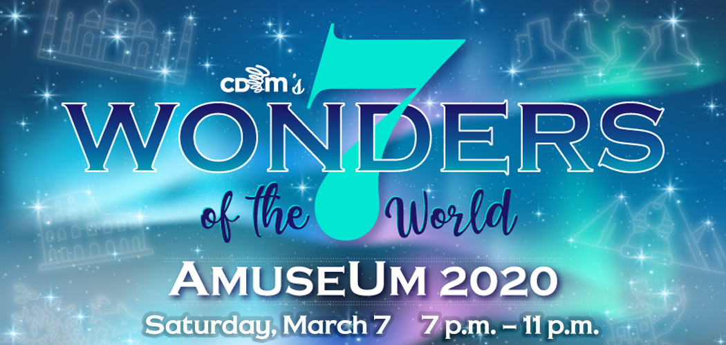 CDM's 7 Wonders – AmuseUm 2020